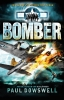 Paul  Dowswell,Bomber