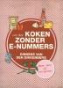 Dinneke van den Dikkenberg,Verder koken zonder E-nummers