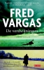 <b>Fred  Vargas</b>,De verdwijningen