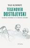 <b>Thijs  Kleinpaste</b>,Tegenover Dostojevski