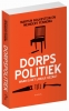 <b>Martijn  Bolkestein, Meindert  Fennema</b>,Dorpspolitiek