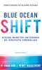 W. Chan  Kim, Renee  Mauborgne,Blue Ocean Shift