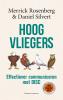 <b>Merrick  Rosenberg, Daniel  Silvert</b>,Hoogvliegers