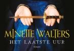 Minette  Walters,Het laatste uur