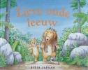 <b>Julia  Jarman</b>,Lieve oude leeuw