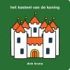 <b>Dick  Bruna</b>,het kasteel van de koning