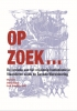 <b>Gily  Coene, Jimmy  Koppen, Frank  Scheelings</b>,Op zoek...