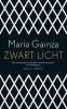 <b>María  Gainza</b>,Zwart licht