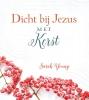 Sarah  Young,Dicht bij Jezus met Kerst