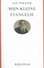 Lev  Tolstoj,Mijn kleine evangelie