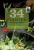 ,<b>34 planten om mee te tuinieren: Maak je eigen plantenextracten voor een vitale tuin</b>
