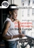 Stephen  Small,20 Questions and answers on Black Europe