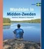 Paul van Bodengraven, Marco  Barten,Wandelen in Midden-Zweden. Gästrikland, Hälsingland & Västmanland