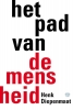 <b>Henk  Diepenmaat</b>,Het pad van de mensheid