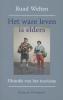 Ruud  Welten,Het ware leven is elders