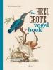 <b>Bibi  Dumon Tak</b>,Het heel grote vogelboek