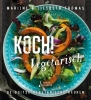 Liesbeth Thomas Marijne Thomas,Koch! vegetarisch