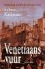 <b>Sybren  Kalkman</b>,Venetiaans vuur