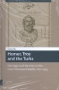Günay  Uslu ,Heritage and Memory Studies Homer, Troy and the Turks