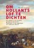 Tonneke  Vermeer ,Om Hollants lof te dichten