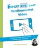 Noortje  Janmaat ,Experttips over verdienen met video