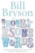 Bryson, Bill Troublesome Words