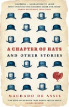 Assis, Machado De Chapter of Hats