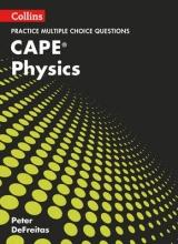 DeFreitas, Peter Collins Cape Physics - Cape Physics Multiple Choice Practice