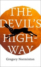 Gregory Norminton The Devil`s Highway