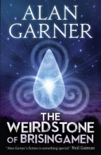Garner, Alan The Weirdstone of Brisingamen