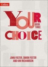 John Foster,   Simon Foster,   Kim Richardson Student Book Three