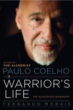 Morais, Fernando Paulo Coelho: A Warrior`s Life