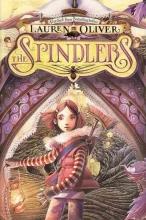 Oliver, Lauren The Spindlers