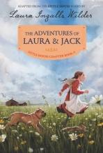 Laura Ingalls Wilder The Adventures of Laura & Jack