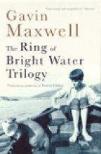 Maxwell, Gavin Ring of Bright Water Trilogy