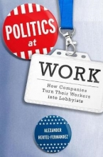 Alexander (PhD Student, PhD Student, Harvard University) Hertel-Fernandez Politics at Work