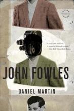 Fowles, John Daniel Martin