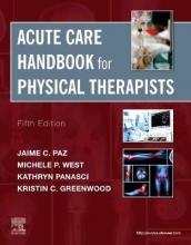 Jaime C., PT, DPT, MS Paz,   Michele P., MS, PT West Acute Care Handbook for Physical Therapists