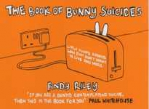 Riley, Andy Book of Bunny Suicides