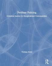 Thomas Nolan Perilous Policing