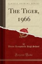 School, Union Kempsville High School, U: Tiger, 1966 (Classic Reprint)