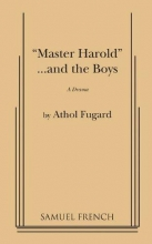 Fugard, Athol Master Harold and the Boys