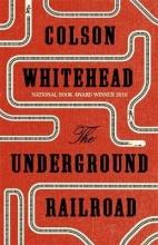 Whitehead, Colson Underground Railroad