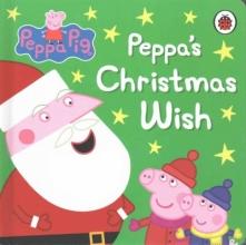 Ladybird Peppa Pig: Peppa`s Christmas Wish