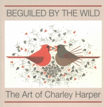 Harper, Charley Beguiled by the Wild