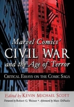 Marvel Comics` Civil War and the Age of Terror