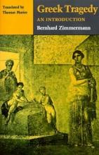 Zimmermann, Bernhard Greek Tragedy - An Introduction