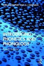 Mike (Durham University, UK) Davenport,   S.J. (University of Newcastle, UK) Hannahs Introducing Phonetics and Phonology
