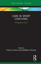 Colum (Liverpool John Moores University, UK) Cronin,   Kathleen (University of Birmingham, UK) Armour Care in Sport Coaching