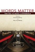 Dahling, Amanda,   Blakely, Mary Kay Words Matter